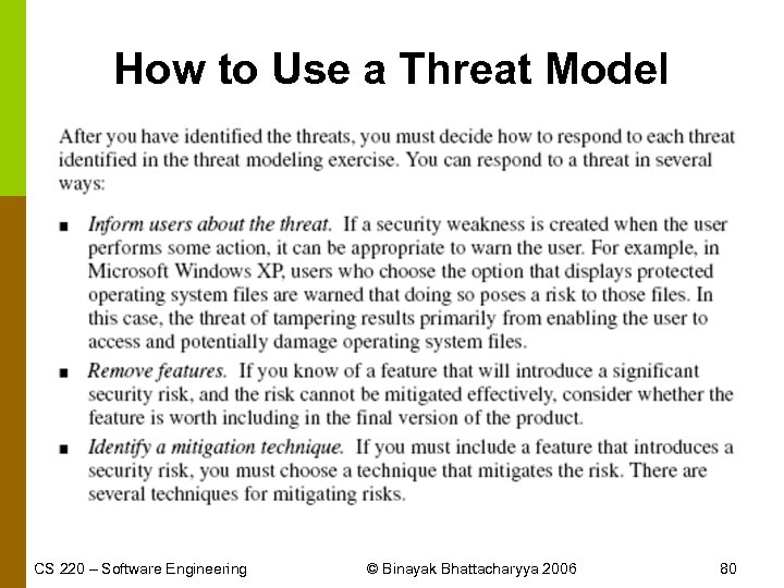 How to Use a Threat Model CS 220 – Software Engineering © Binayak Bhattacharyya
