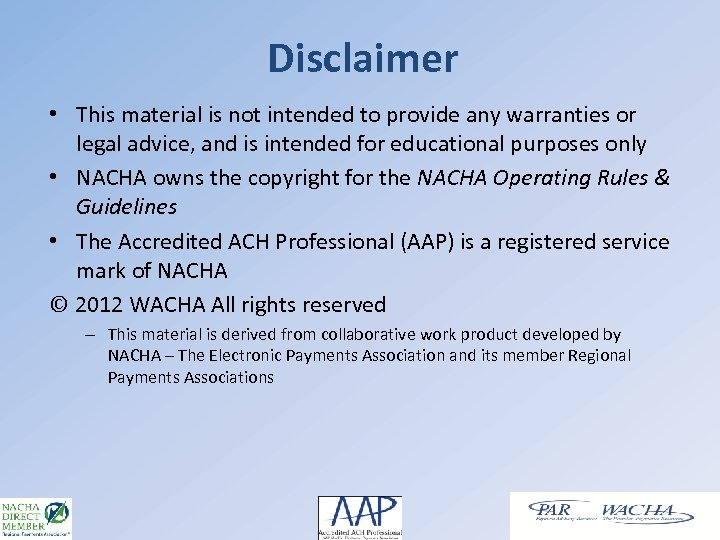 Disclaimer • This material is not intended to provide any warranties or legal advice,