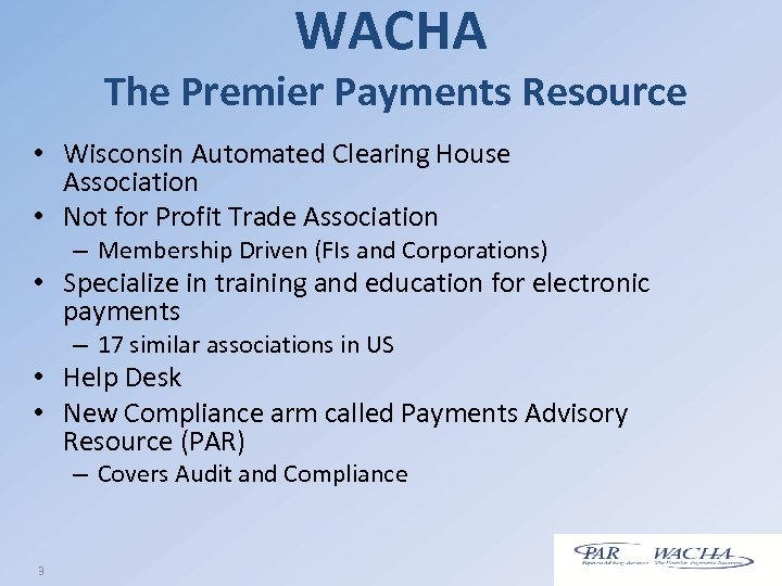 WACHA The Premier Payments Resource • Wisconsin Automated Clearing House Association • Not for