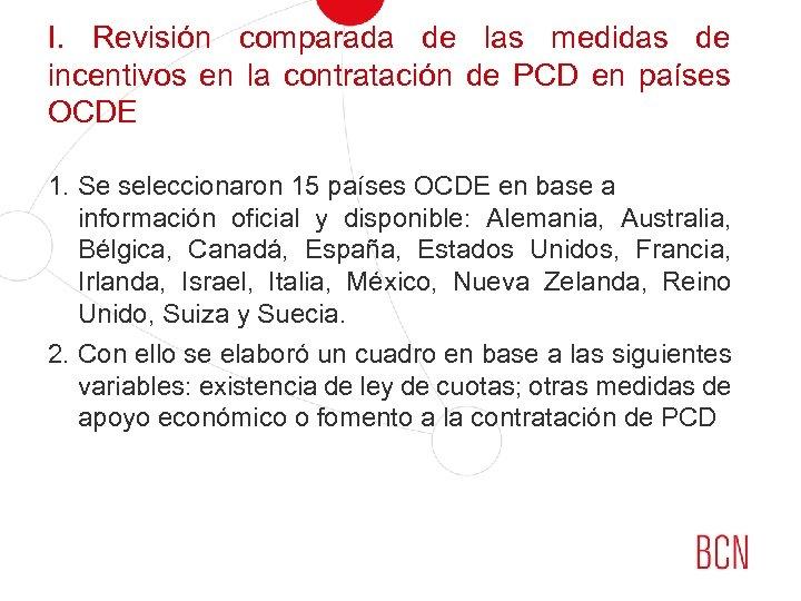 I. Revisión comparada de las medidas de incentivos en la contratación de PCD en