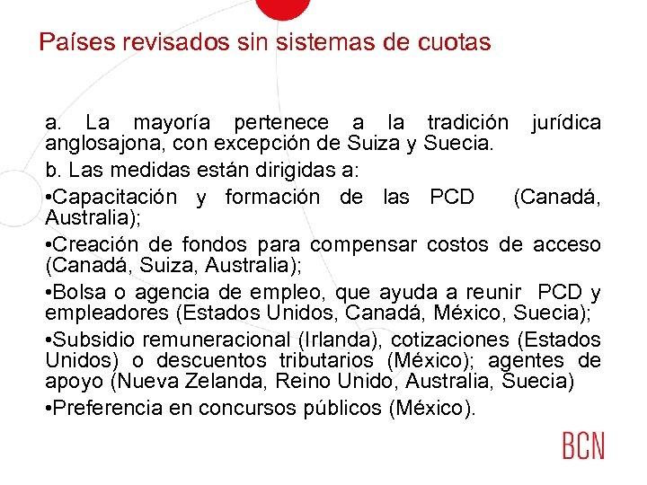 Países revisados sin sistemas de cuotas a. La mayoría pertenece a la tradición jurídica