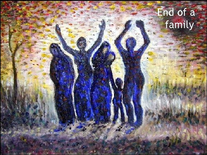 End of a family