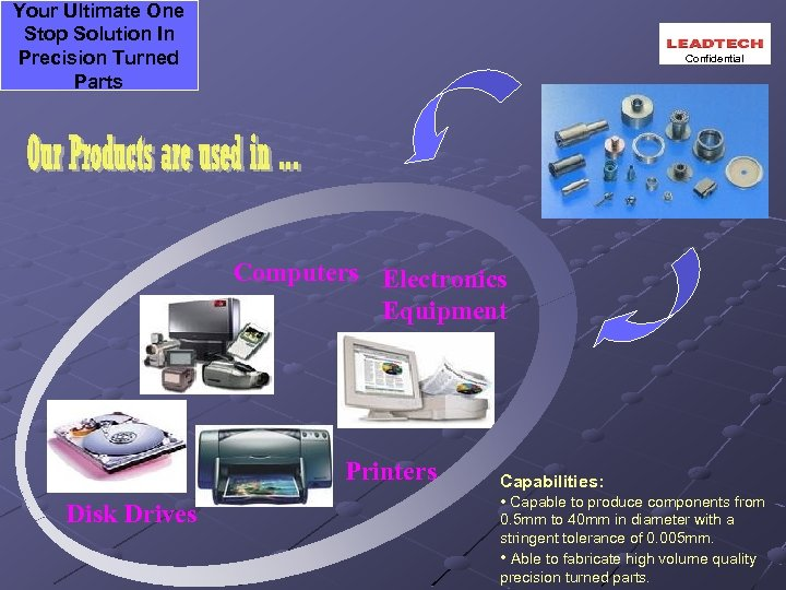 Your Ultimate One Stop Solution In Precision Turned Parts Confidential Computers Electronics Equipment Printers