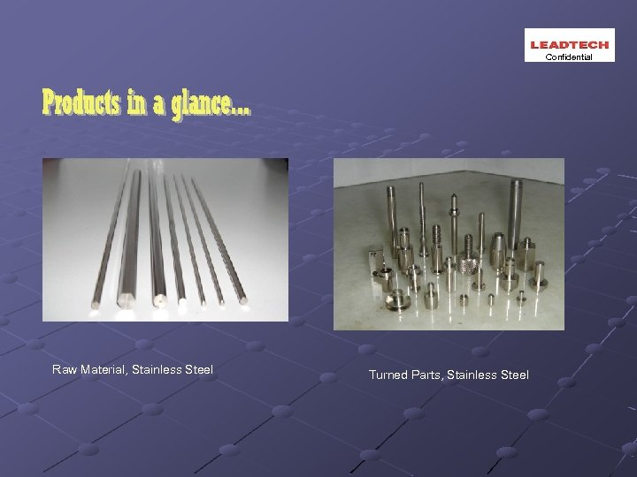 Confidential Raw Material, Stainless Steel Turned Parts, Stainless Steel