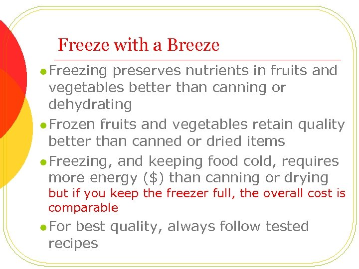 Freeze with a Breeze l Freezing preserves nutrients in fruits and vegetables better than