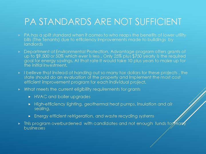 PA STANDARDS ARE NOT SUFFICIENT PA has a split standard when it comes to