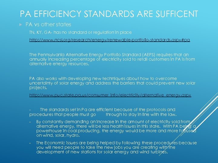 PA EFFICIENCY STANDARDS ARE SUFFICENT PA vs other states TN, KY, GA- has no