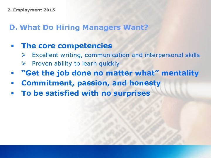 2. Employment 2015 D. What Do Hiring Managers Want? § The core competencies Ø