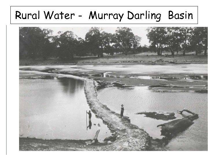 Rural Water - Murray Darling Basin