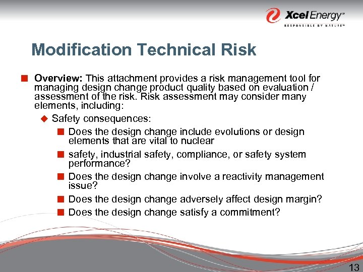 Modification Technical Risk ¢ Overview: This attachment provides a risk management tool for managing