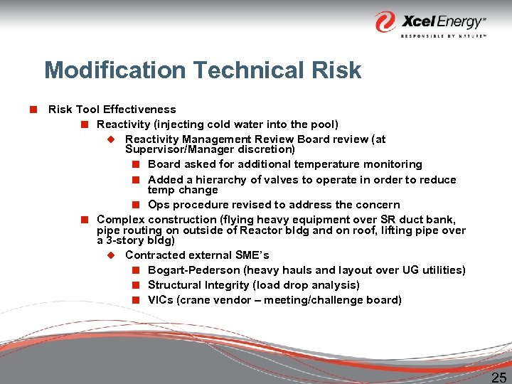 Modification Technical Risk ¢ Risk Tool Effectiveness ¢ Reactivity (injecting cold water into the