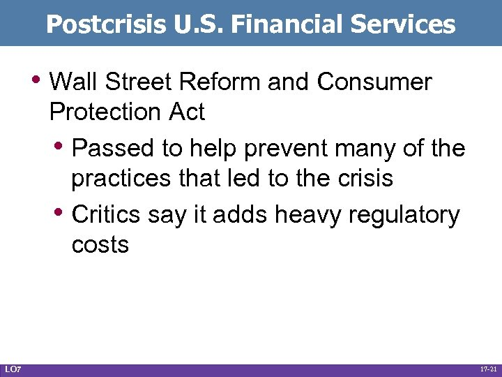Postcrisis U. S. Financial Services • Wall Street Reform and Consumer Protection Act •