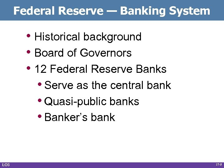 Federal Reserve — Banking System • Historical background • Board of Governors • 12