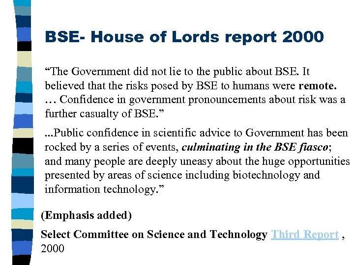 """BSE- House of Lords report 2000 """"The Government did not lie to the public"""
