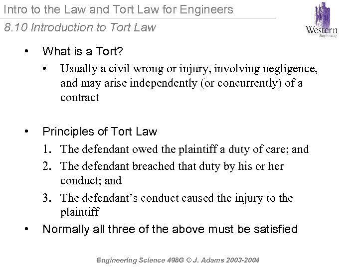 Intro to the Law and Tort Law for Engineers 8. 10 Introduction to Tort