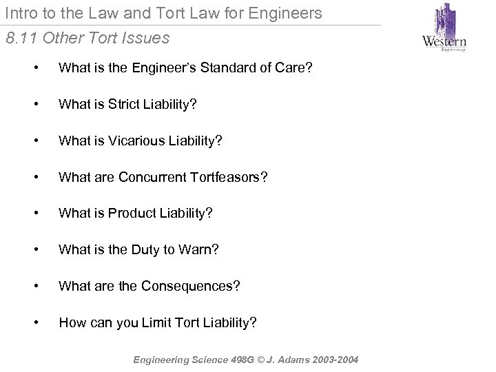 Intro to the Law and Tort Law for Engineers 8. 11 Other Tort Issues