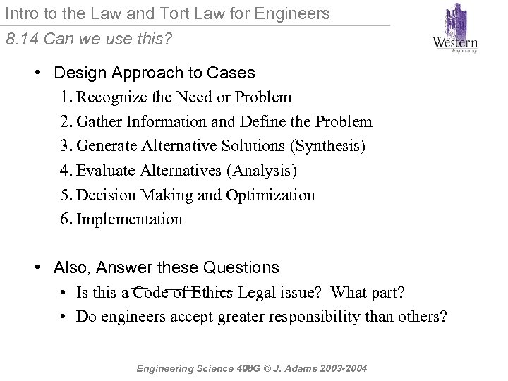 Intro to the Law and Tort Law for Engineers 8. 14 Can we use