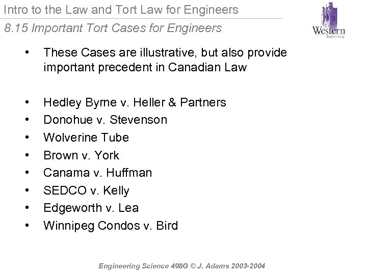 Intro to the Law and Tort Law for Engineers 8. 15 Important Tort Cases