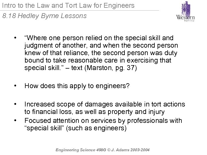 Intro to the Law and Tort Law for Engineers 8. 18 Hedley Byrne Lessons
