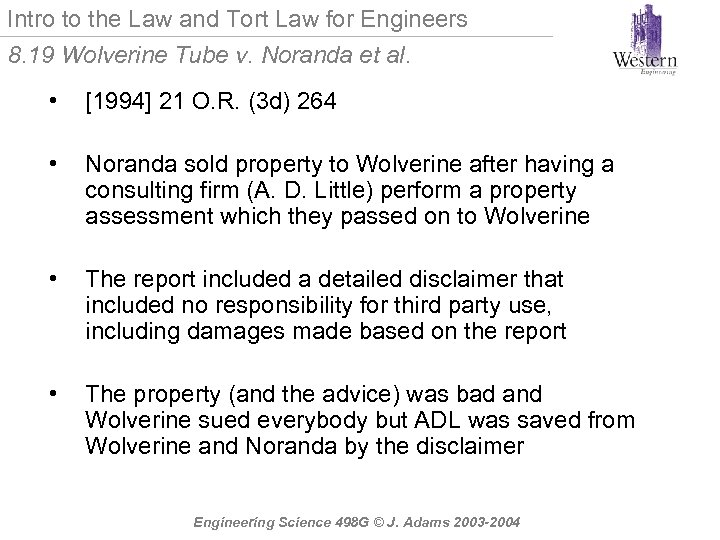 Intro to the Law and Tort Law for Engineers 8. 19 Wolverine Tube v.