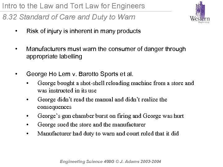 Intro to the Law and Tort Law for Engineers 8. 32 Standard of Care
