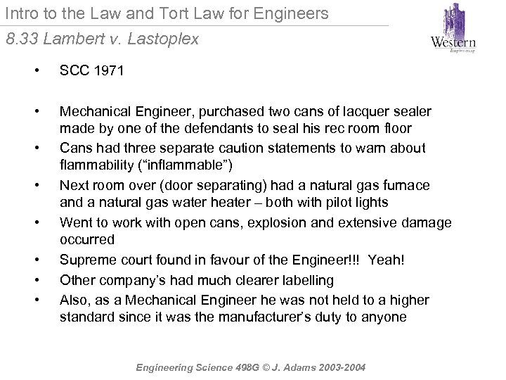 Intro to the Law and Tort Law for Engineers 8. 33 Lambert v. Lastoplex
