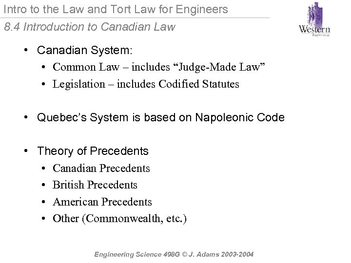 Intro to the Law and Tort Law for Engineers 8. 4 Introduction to Canadian