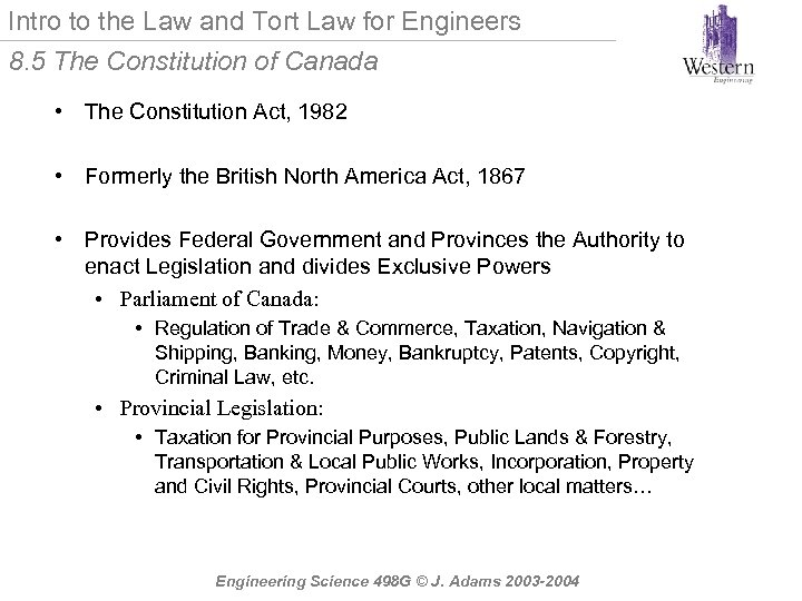 Intro to the Law and Tort Law for Engineers 8. 5 The Constitution of