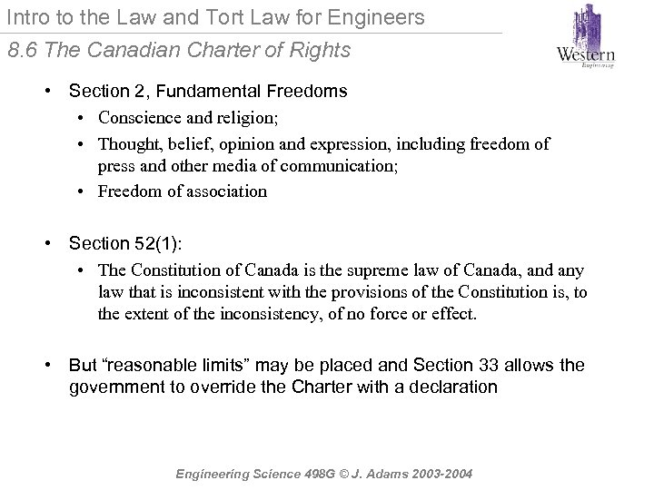 Intro to the Law and Tort Law for Engineers 8. 6 The Canadian Charter