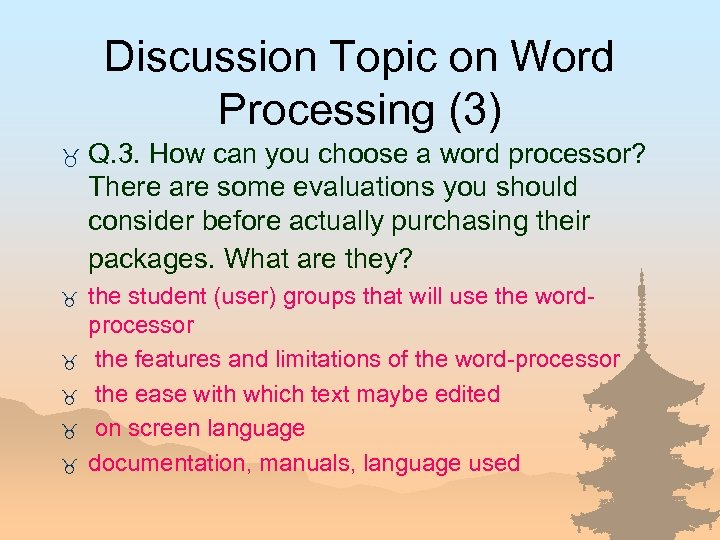 Discussion Topic on Word Processing (3) _ _ _ Q. 3. How can you