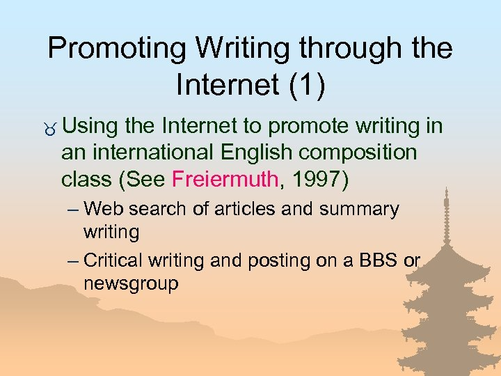 Promoting Writing through the Internet (1) _ Using the Internet to promote writing in