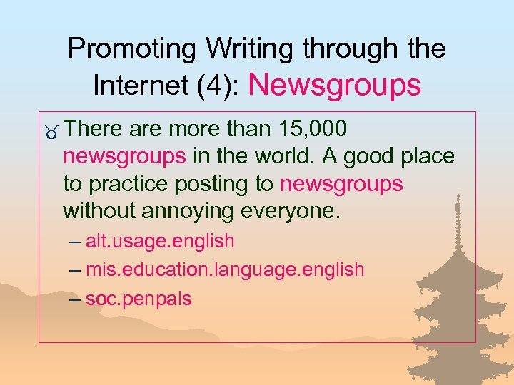 Promoting Writing through the Internet (4): Newsgroups _ There are more than 15, 000