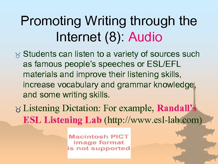 Promoting Writing through the Internet (8): Audio _ Students can listen to a variety