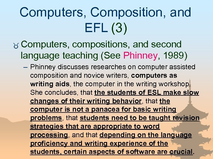 Computers, Composition, and EFL (3) _ Computers, compositions, and second language teaching (See Phinney,