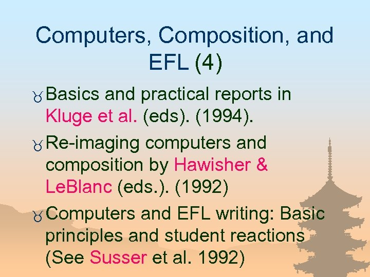 Computers, Composition, and EFL (4) _ Basics and practical reports in Kluge et al.