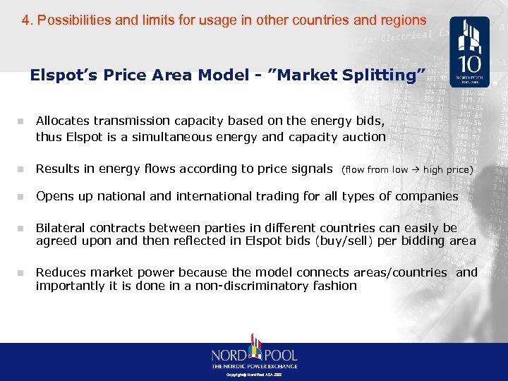 4. Possibilities and limits for usage in other countries and regions Elspot's Price Area