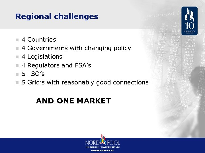 Regional challenges n n n 4 4 5 5 Countries Governments with changing policy