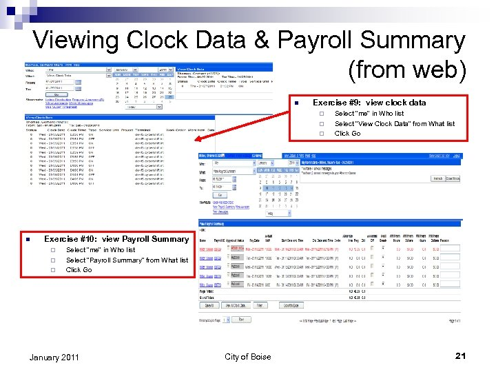 Viewing Clock Data & Payroll Summary (from web) n Exercise #9: view clock data