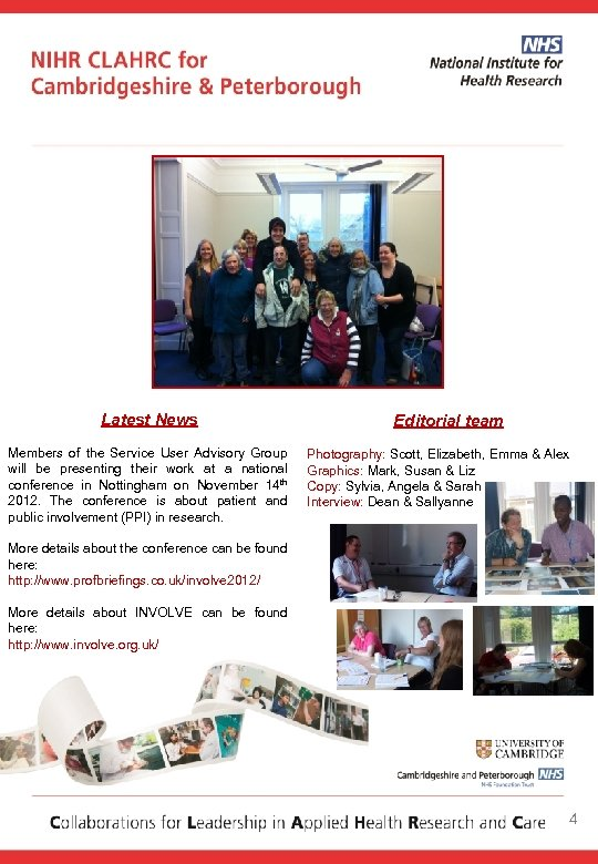 Latest News Members of the Service User Advisory Group will be presenting their work