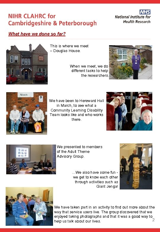 What have we done so far? This is where we meet – Douglas House.