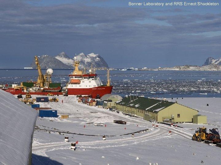 Bonner Laboratory and RRS Ernest Shackleton