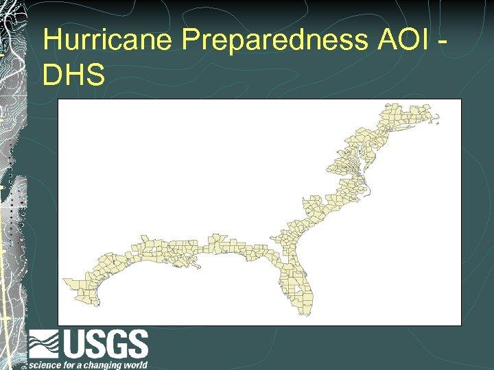 Hurricane Preparedness AOI DHS