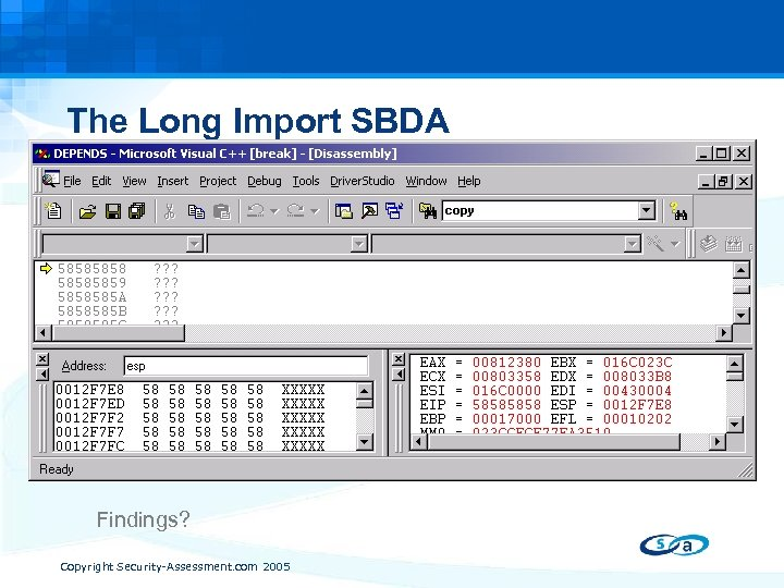 The Long Import SBDA • Jan, 2005 IDA Pro Import Library Buffer Overflow A