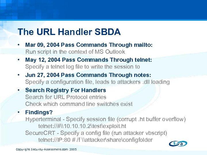The URL Handler SBDA • Mar 09, 2004 Pass Commands Through mailto: Run script