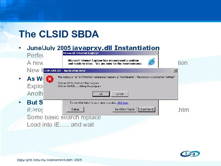 The CLSID SBDA • June/July 2005 javaprxy. dll Instantiation Perfect candidate for SBDA A