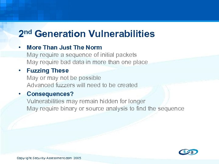 2 nd Generation Vulnerabilities • More Than Just The Norm May require a sequence