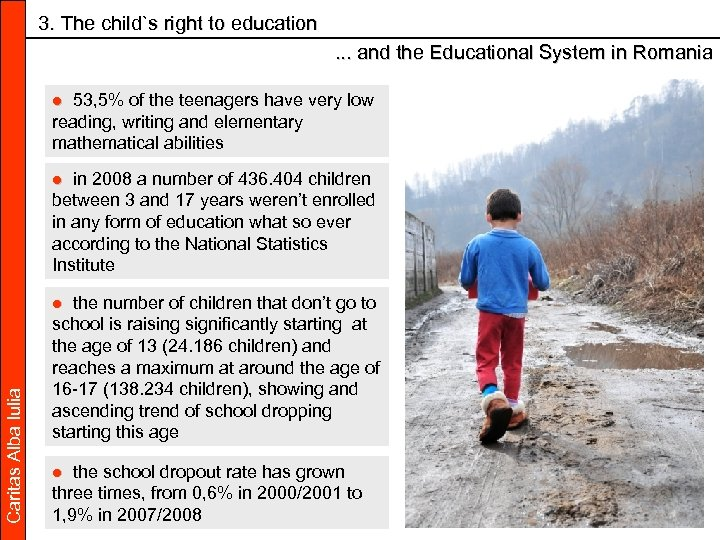3. The child`s right to education. . . and the Educational System in Romania