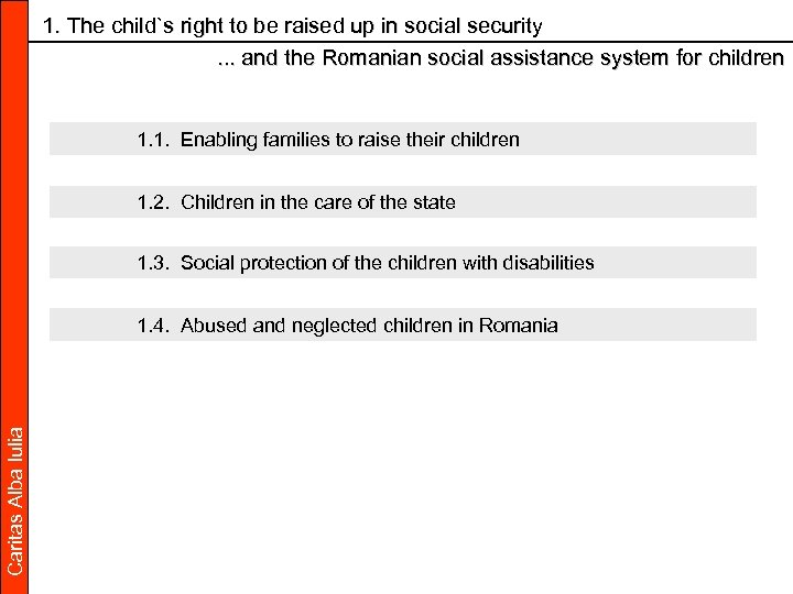 1. The child`s right to be raised up in social security . . .