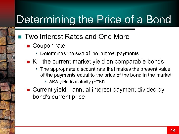 Determining the Price of a Bond n Two Interest Rates and One More n
