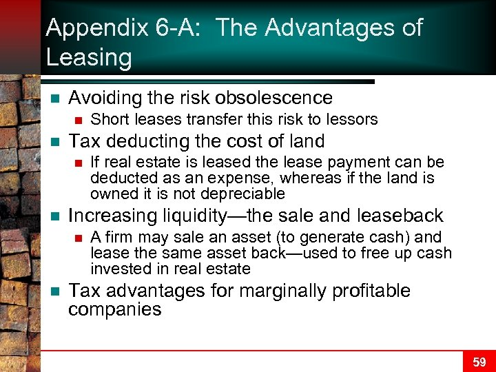 Appendix 6 -A: The Advantages of Leasing n Avoiding the risk obsolescence n n